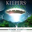 Keepers of the Garden Audiobook by Dolores Cannon Narrated by Titus Stone, Jane Sellers