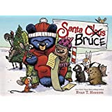 Santa Bruce (A Mother Bruce book) (Mother Bruce Series (4))