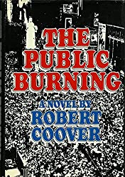 The Public Burning (A Richard Seaver Book)