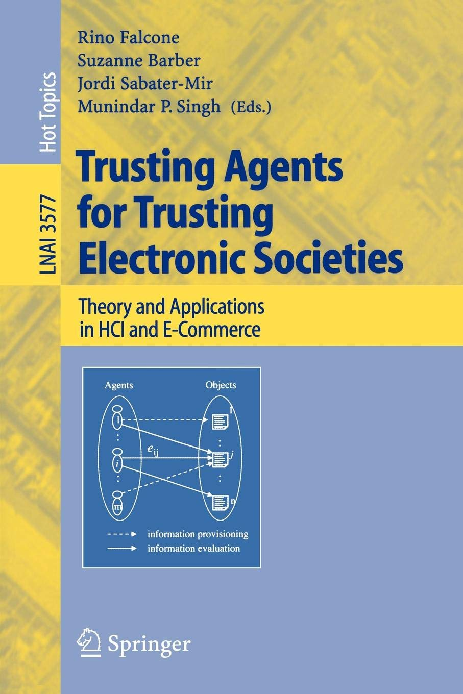 Trusting Agents for Trusting Electronic