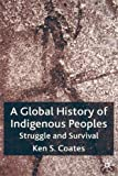 A Global History of Indigenous Peoples 9781403939296