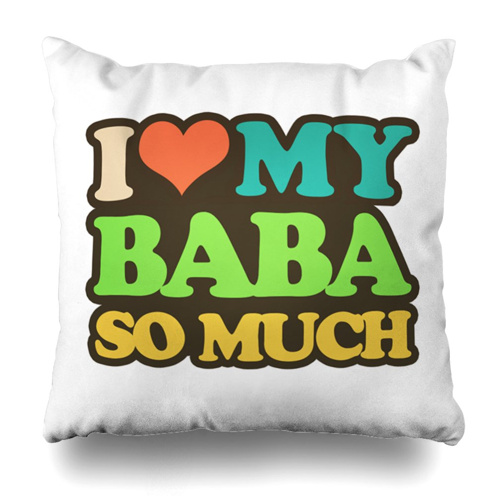 ONELZ I Love My Baba So Much Square Decorative Throw Pillow Case, Fashion Style Zippered Cushion Pillow Cover (20X20 inch)