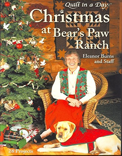 Bear Paw Quilting (Christmas at the Bear's Paw Ranch)