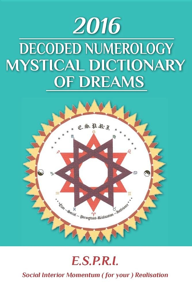 Read Online 2016 Decoded Numerology Mystical Dictionary of Dreams pdf epub