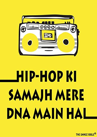Hip Hop Mere DNA Main Hai - A3 Size Dance Poster | Wall