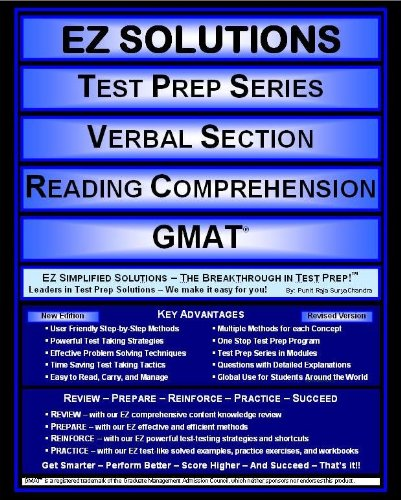 EZ Solutions - Test Prep Series - Verbal Section - Reading Comprehension - GMAT (Edition: Updated. Version: Revised. 2015) (EZ Test Prep)