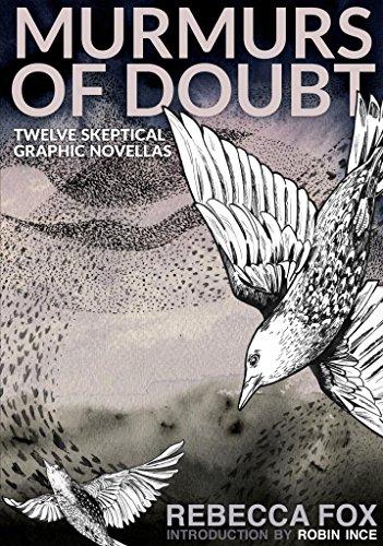 Murmurs of Doubt: Twelve Skeptical Graphic -