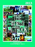 The World Factbook 2013: CIA's 2012 Edition