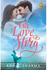Our Love Story Kindle Edition