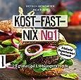 Kost-fast-nix-Kochbuch: 29 günstige Lieblingsrezepte