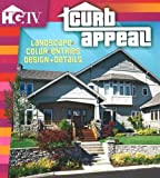 Curb Appeal: Landscapes, Color, Entries Design + Details