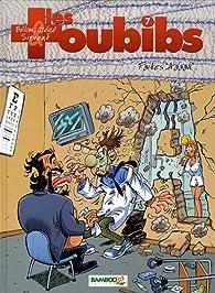 Les Toubibs, Tome 7 : Faites par Jean-Loïc Belhomme