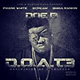 D.O.A.T. 3 (Definition Of A Trapper) (Deluxe Edition) [Explicit]
