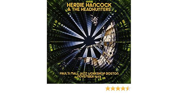 Hancock Herbie The Headhunters Pauls Mall Jazz Workshop Boston Amazon Com Music
