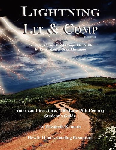 Lightning Lit & Comp: American Lit Mid-Late 19th Century 3rd Edition (Lightning Lit & Comp)