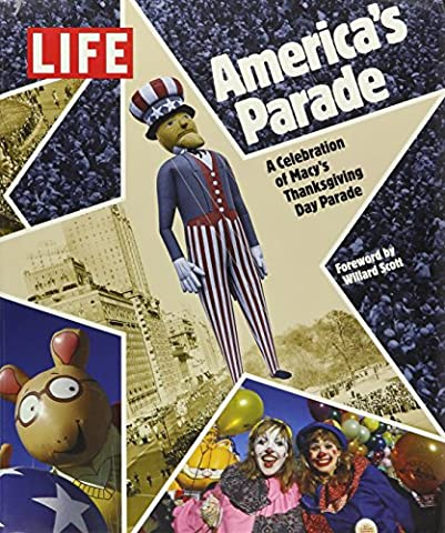 America's Parade: A Celebration of Macy's Thanksgiving Day Parade (The Thanksgiving Day Parade)