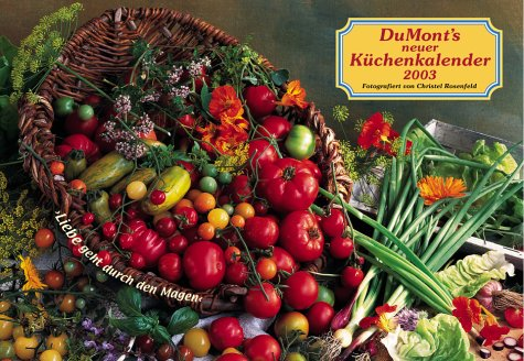 DuMont's neuer Küchen-Kalender 2003