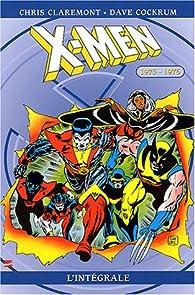 X-Men - Intégrale, tome 1 : 1975-1976 par Chris Claremont