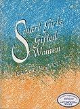 Smart Girls, Gifted Women, Kerr, Barbara A., 0910707073