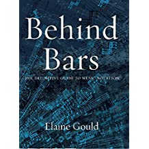 Behind Bars: The Definitive Guide To Music Notation (Faber Edition)