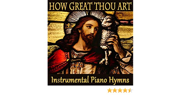 How Great Thou Art Instrumental Mp3 Free