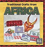img - for Traditional Crafts from Africa (Culture Crafts) book / textbook / text book