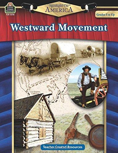 Read Online Spotlight on America: Westward Movement PDF