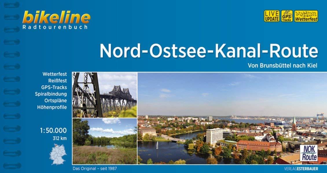 Bikeline Nord-Ostsee-Kanal-Route 1 : 50 000 (Bikeline Radtourenbücher) (Englisch) Ringeinband – 9. März 2016 Esterbauer 3850003655 Schleswig-Holstein Hotelführer
