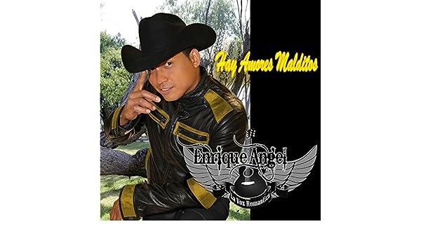 Hay Amores Malditos by Enrique Angel