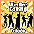 We Are Family - Single (Sister Sledge Tribute)