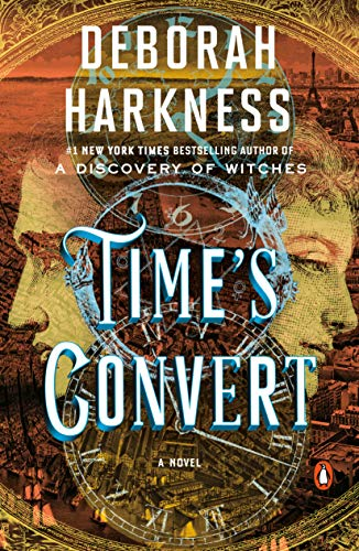 Time's Convert: A Novel (A Tale Of Two Cities Reading Guide)