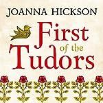 First of the Tudors | Joanna Hickson