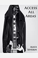 Access All Areas (The Access Series Book 1) Kindle Edition