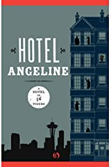 Hotel Angeline: A Novel in 36 Voices Paperback