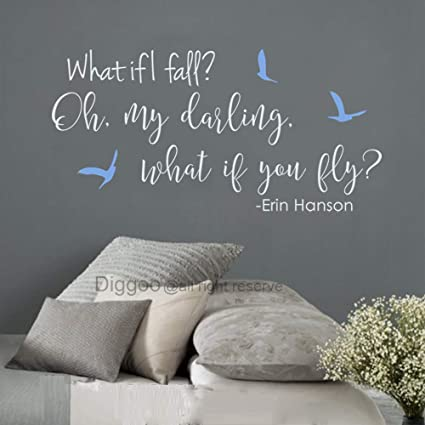 Amazoncom Diggoo Erin Hanson Literary Quotes What If I Fall Oh My