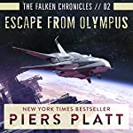 Escape from Olympus: The Falken Chronicles, Book 2 | Piers Platt