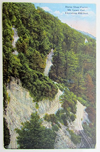 - VINTAGE POSTCARD HORSE SHOE CURVE MT.LOWE CALIFORNIA railroad train railway