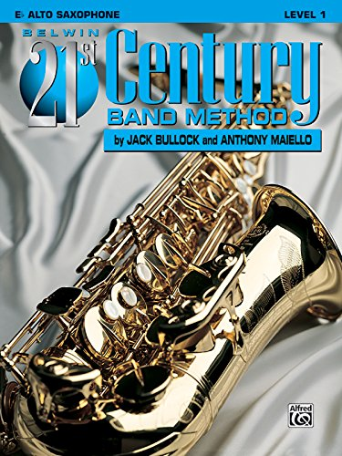 Belwin 21st Century Band Method, Level 1: Eb Alto Saxophone