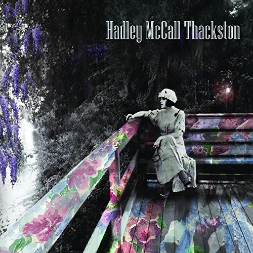 Hadley Mccall Thackston
