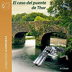 El caso del puente Thor [The Case of Thor Bridge]