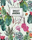 Bullet Journal: Beautiful Cactus | 150 Dot Grid Pages (size 8x10 inches) | with Bullet Journal Sample Ideas