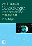 Soziologie: Zehn einführende Vorlesungen