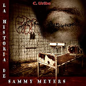 La Historia de Sammy Meyers [The History of Sammy Meyers] Audiobook