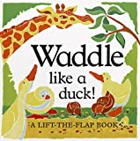 Waddle Like a Duck!, Kate Burns, 1899607420