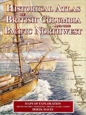 Historical Atlas of British Columbia and the Pacific