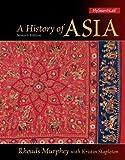 A History of Asia, Murphey, Rhoads, 0205168558