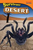 Survival! Desert (Advanced) (Time For Kids