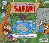 Place Value Safari: Discovering Ones, Tens, and Hundreds! [With 2 Six-Sided Dice and 4 Safari Boards, 15 Jungle Cards, 4 Counters and Jungle Playing B