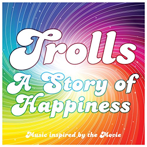Trolls - A Story of Happiness ...