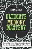 Ultimate Memory Mastery, Eliza Palmer, 149746790X